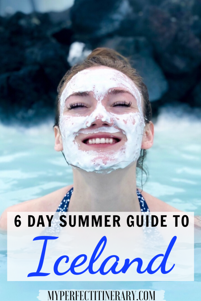 6 Days in Iceland Itinerary - a summer guide