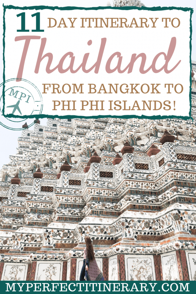 11 Day Thailand Itinerary from Bangkok To Phi Phi Islands