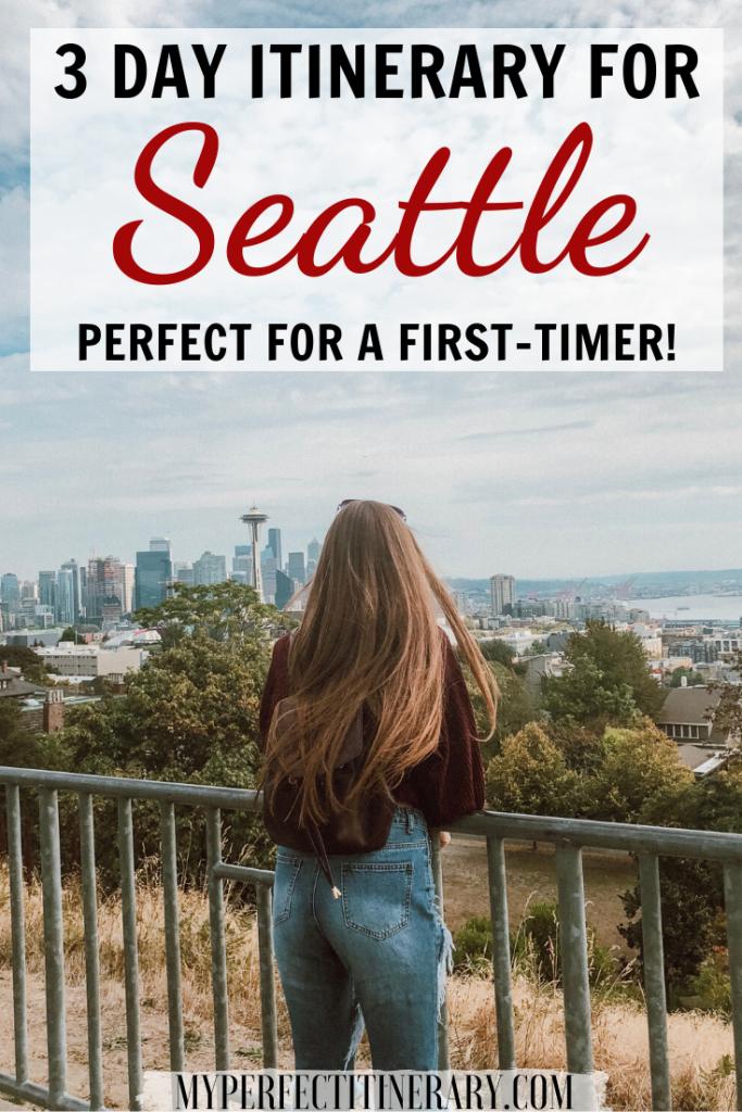 3 Day Seattle Itinerary Pin - Seattle Itinerary