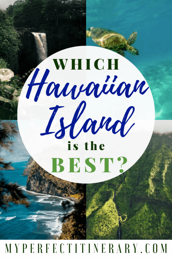 Which Hawaiian Island is the best? Maui, Kauai, Big Island, Hawaii comparison.