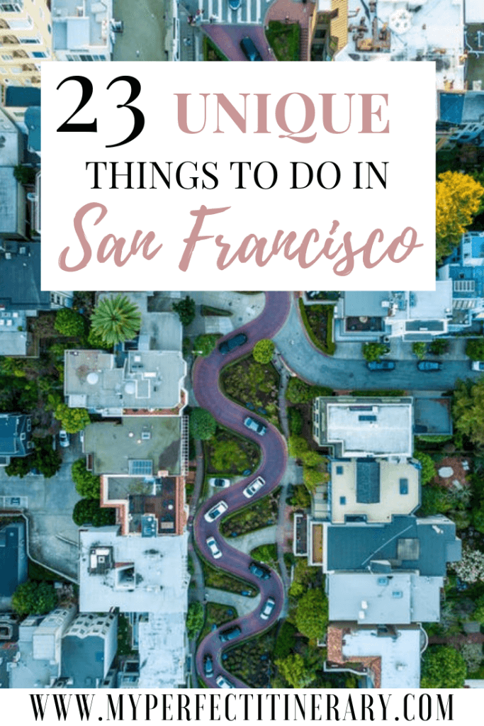 23 Unique things to do in San Francisco