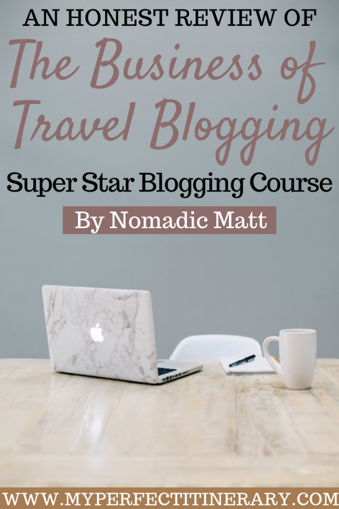 Best Travel Blogging Course for Beginners is Nomadic Matts