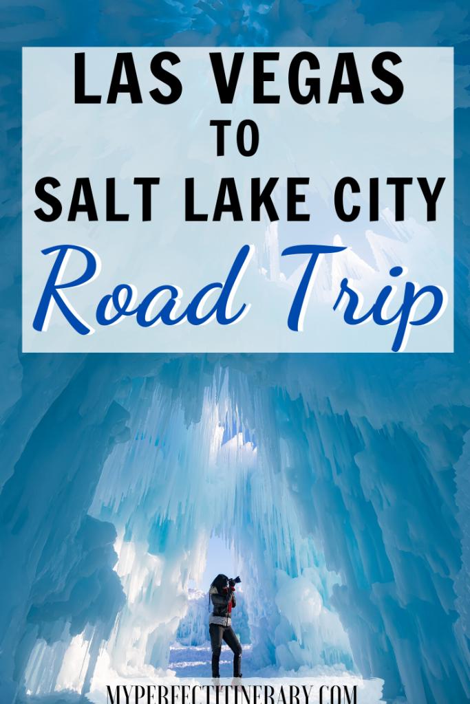 Las Vegas to Salt Lake City Road Trip