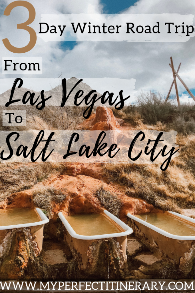 3 Day Road Trip from Las Vegas to Salt Lake City seeing Mystic Hot Springs