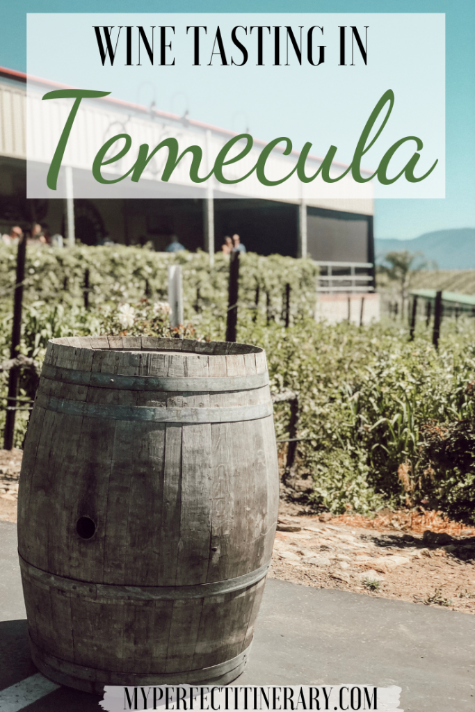 Wine Tasting in Temecula California