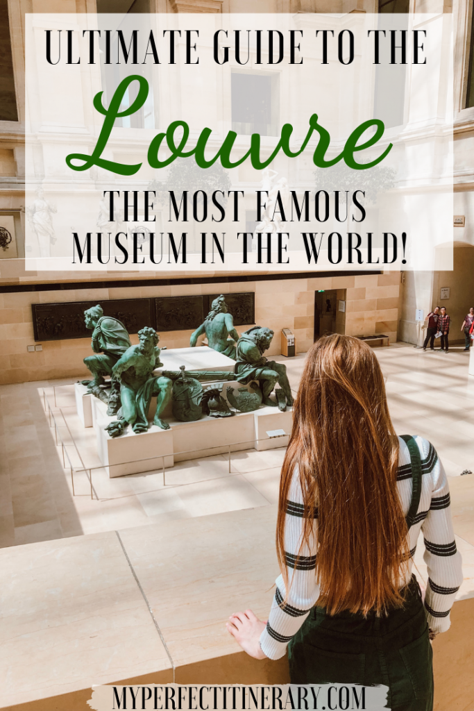 Ultimate guide to the Louvre Museum in Paris