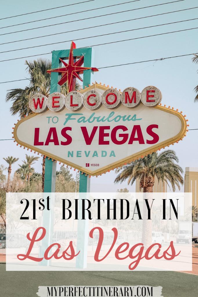 21st Birthday In Las Vegas