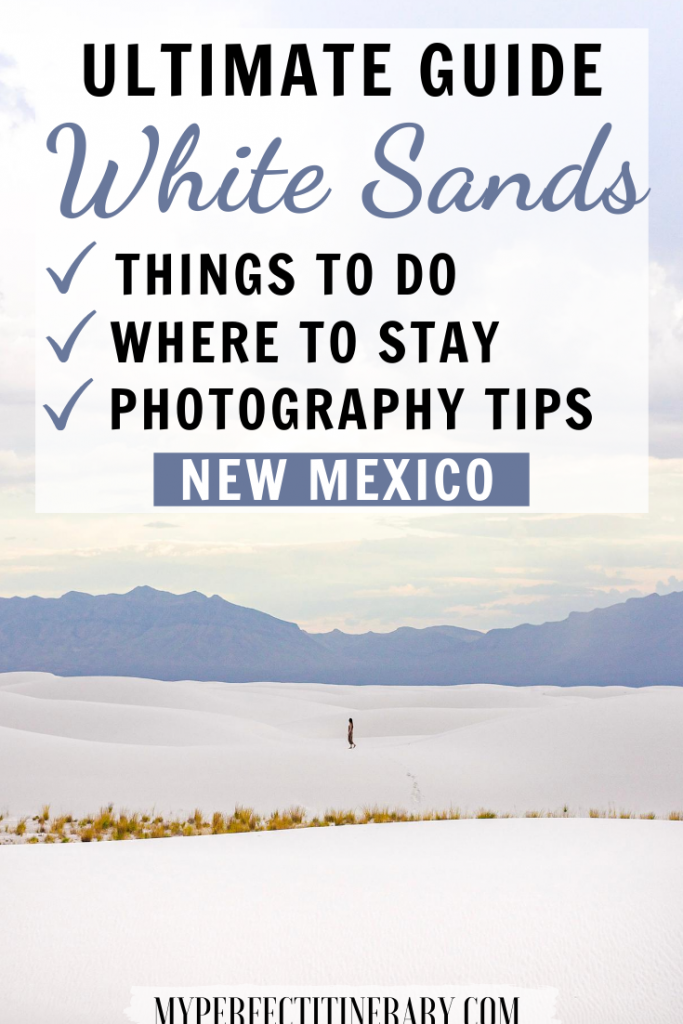 White Sands New Mexico Travel Guide