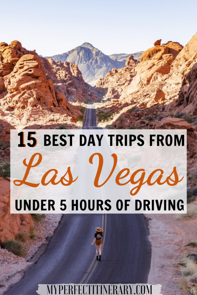 15 Best Day Trips from Vegas