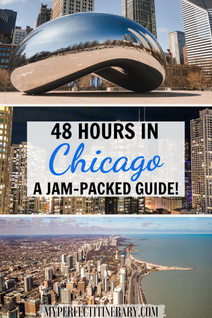 48 Hours in Chicago travel Guide