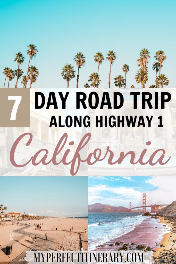 California Road Trip Itinerary 7 Days
