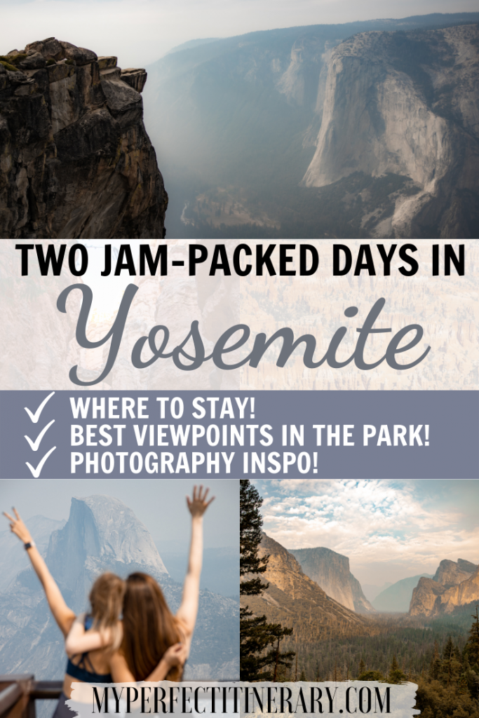 Yosemite Two Day Itinerary