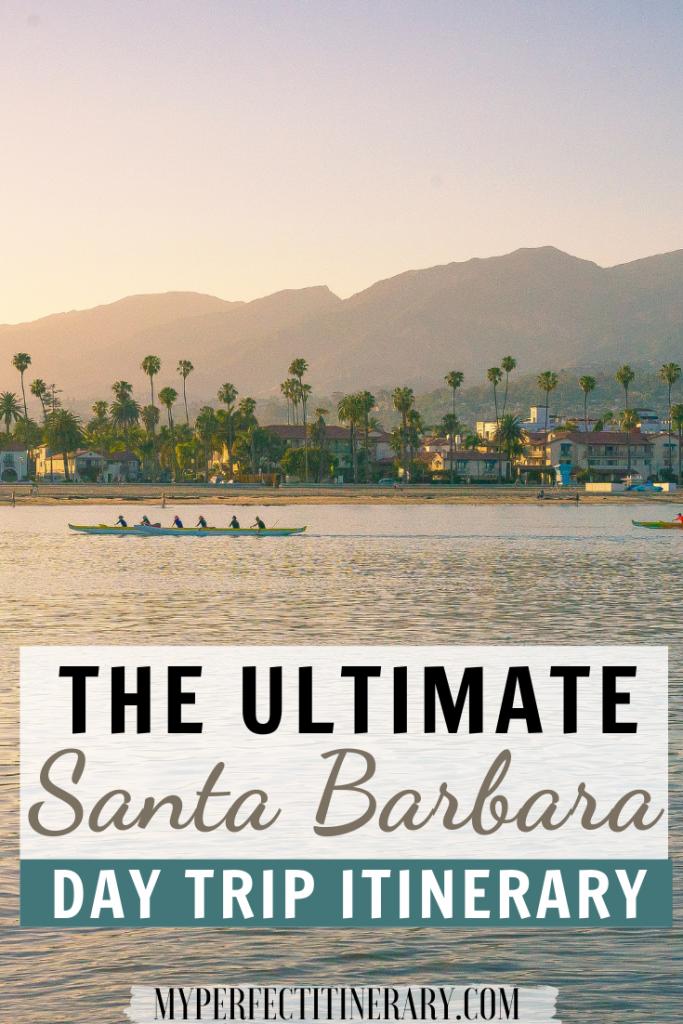 Day Trip to Santa Barbara