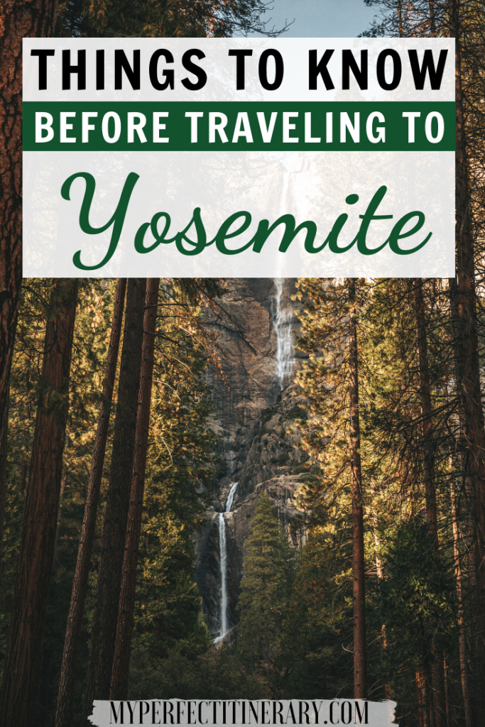 Things to know before traveling to Yosemite