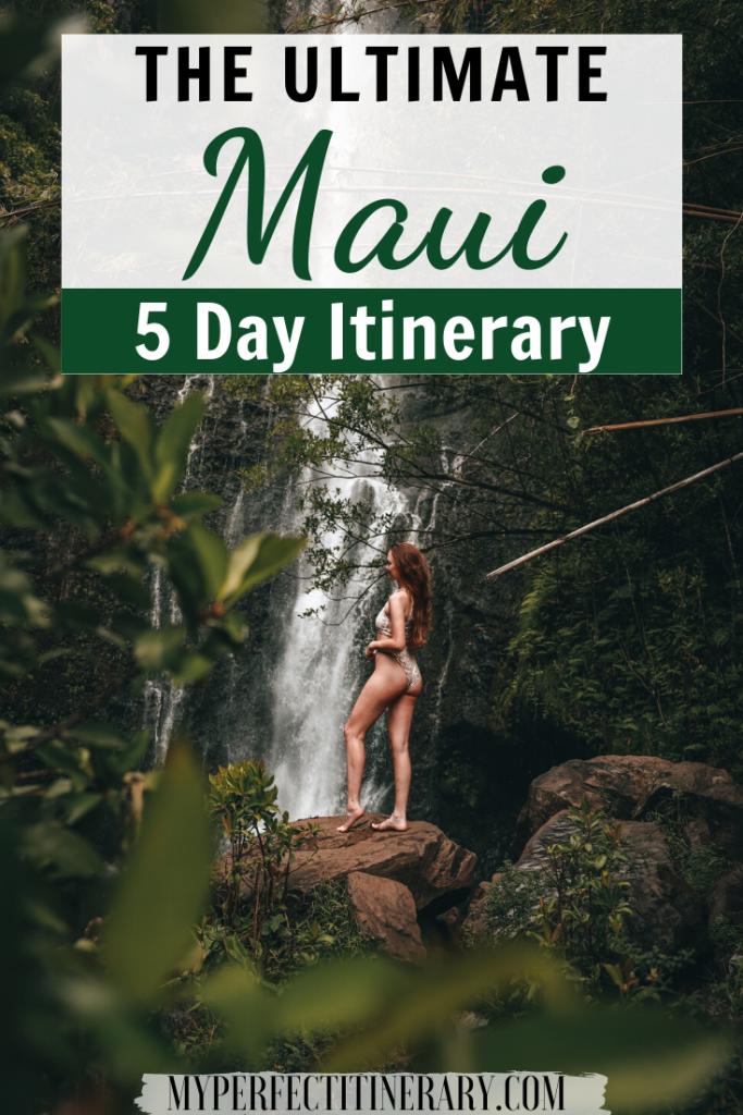 5 Day Maui Itinerary