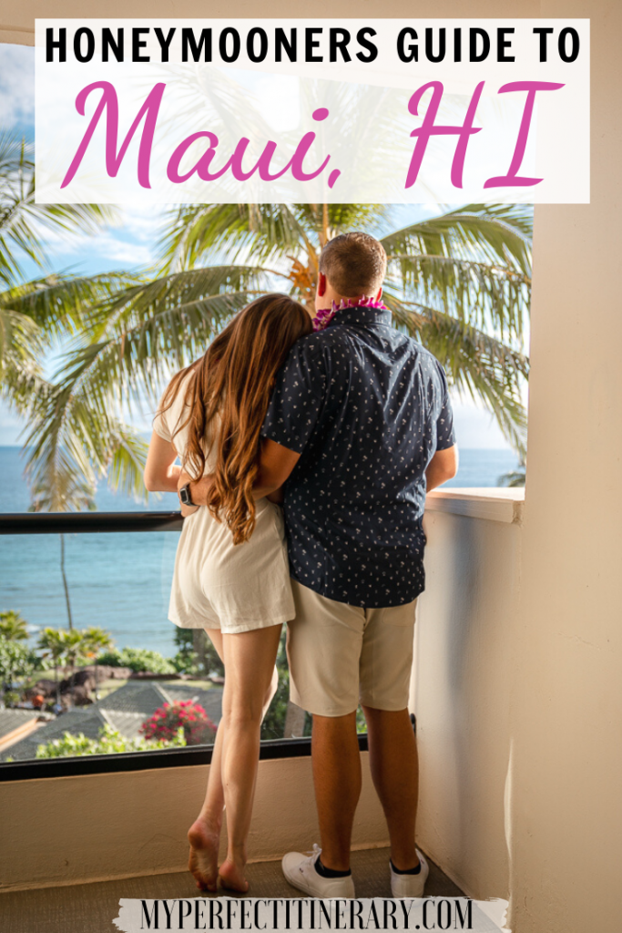 Honeymooners Guide to Maui